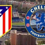 Champions League : Atletico Madrid v Chelsea – MATCH FACTS