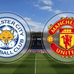 Leicester City vs Manchester United - TEAM NEWS